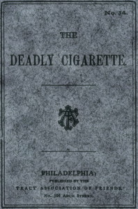 The Deadly Cigarette