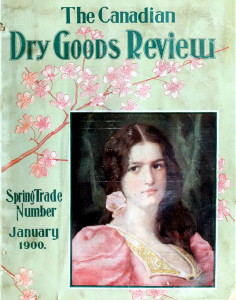 Canadian Dry Goods Review from 1900