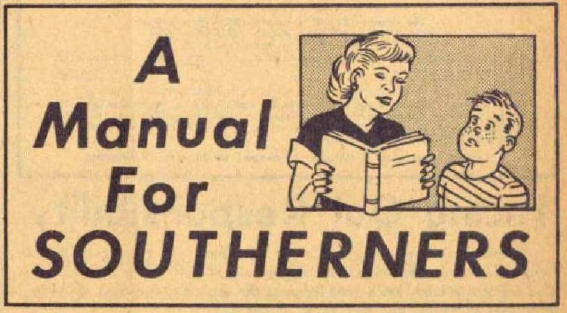 The Citizens' Council's Manual for Southerners