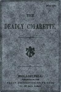 The Deadly Cigarette