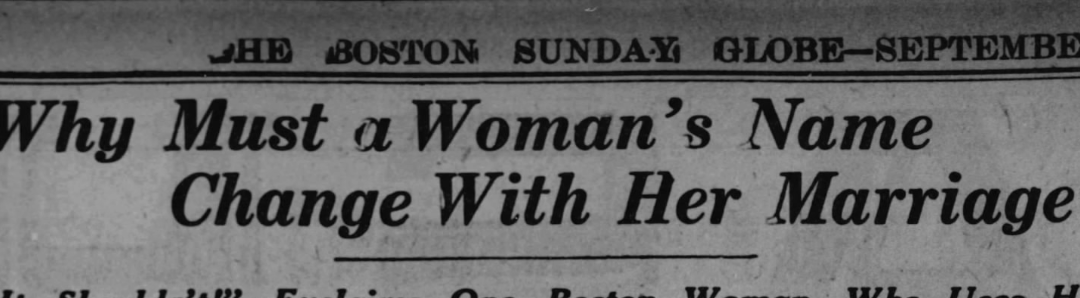 Why Must a Woman's Name Change with Her Marriage? (1924)